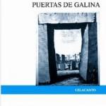 Puertas de Galina, la invención del canto